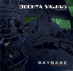 Dockta Valkus: Skybase