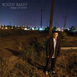 Roddy Bailey - Edge OfTown