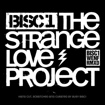 Bisc1 - The Strange Love Project