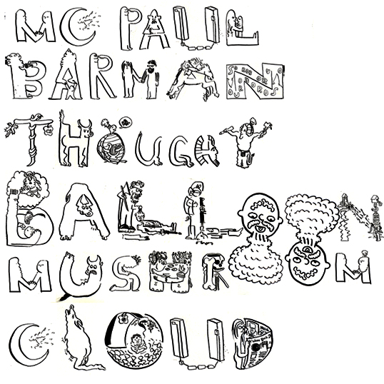 MC Paul Barman - Thought Balloon Mushroom Cloud