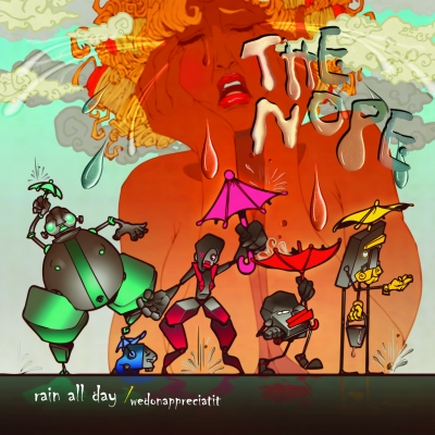 "The Nope (Psy & Moka Only) ""Rain All Day"""