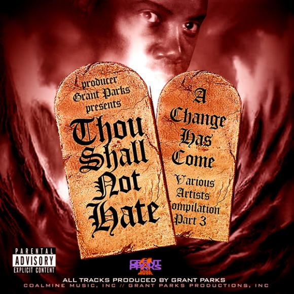 Grant Parks - Thou Shall Not Hate: A Change Has Come Pt. 3