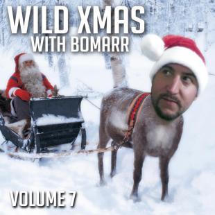 Wild X-Mas With Bomarr, Vol. 7
