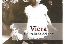 """Photo of Oggi vi proponiamo """"Viera, Un'italiana del'23"""", edizione Pendragon"""
