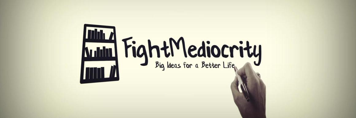 Fight Mediocrity: a YouTuber review