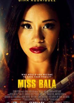 Miss Bala: a Movie Review