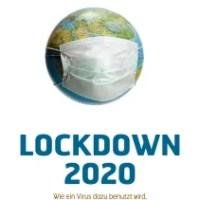 """""""Lockdown 2020"""" – Die Welt im Umbruch"""