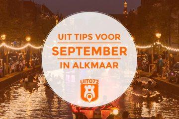 september in Alkmaar: de uit tips