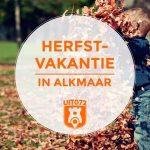 5 tips voor de herfstvakantie met kids in Alkmaar