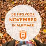 10 tips voor november in Alkmaar