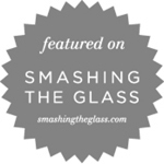 Featured on Smashing the Glass