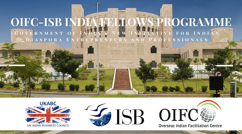 UKABC Supports India Fellows Programme launched by OIFC in partnership with Indian School of Business (ISB)