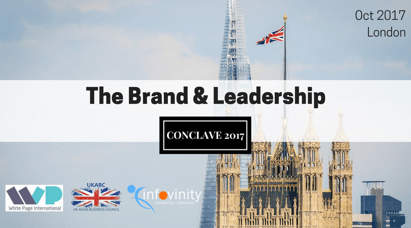 UKABC Presents The Brand & Leadership Conclave 2017 London, October 2017