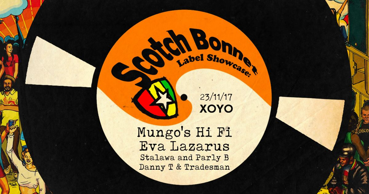 Scotch Bonnet Records ft Mungo's Hi-Fi