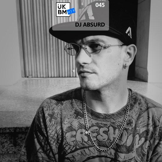 UKBMix 045 - DJ Absurd