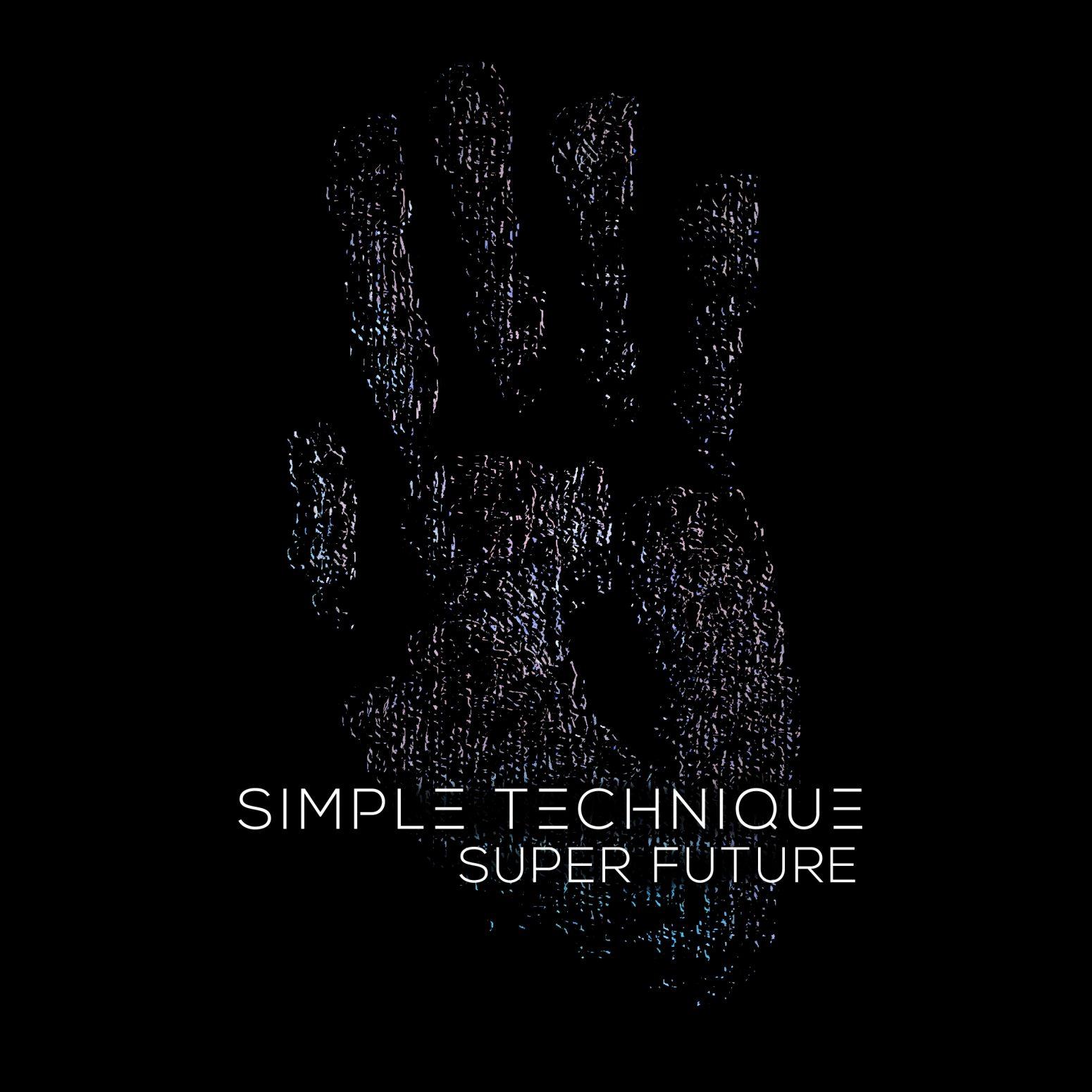 Simple Technique - Superfuture Artwork