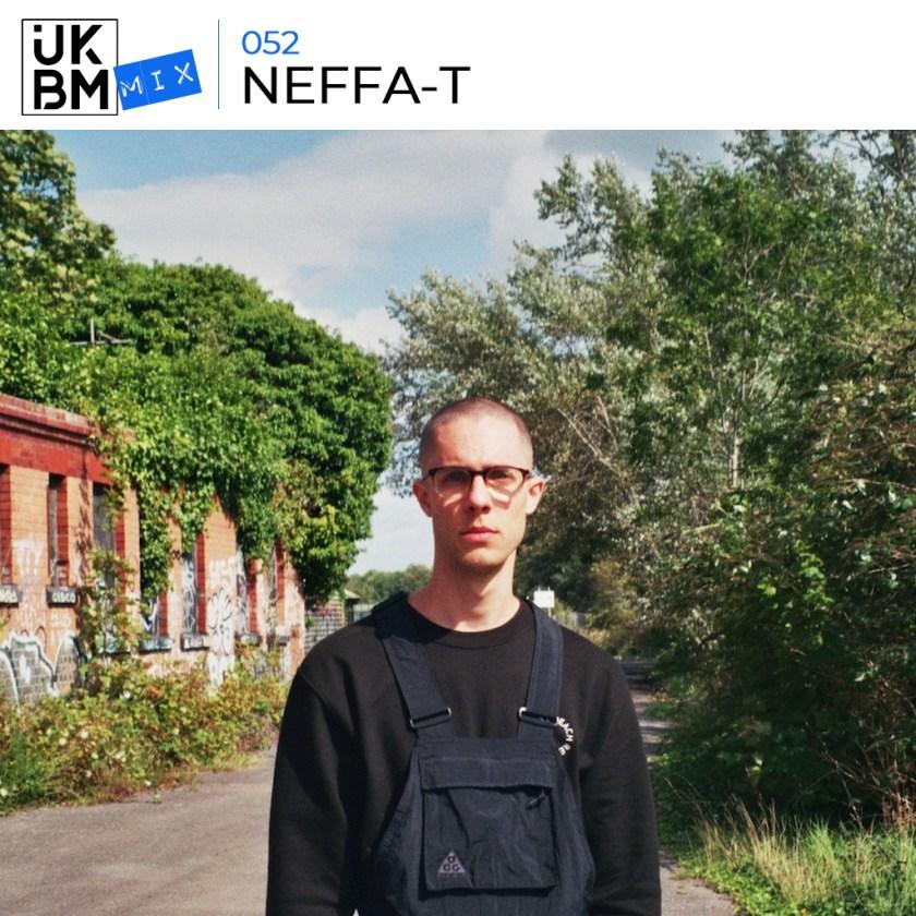UKBMix 052 // Neffa-T