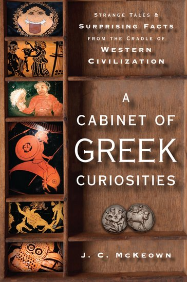 A Cabinet of Greek Curiosities