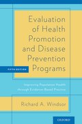 Evaluation of Health Promotion and Disease Prevention Programs Improving Population Health through Evidence-Based Practice