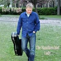 Dave Wright - The Handkerchief Lady