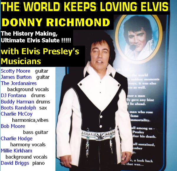 Donny Richmond - The World Keeps Loving Elvis
