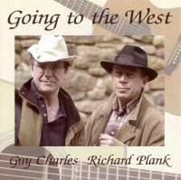 Guy Charles & Richard Plank - Going To The West