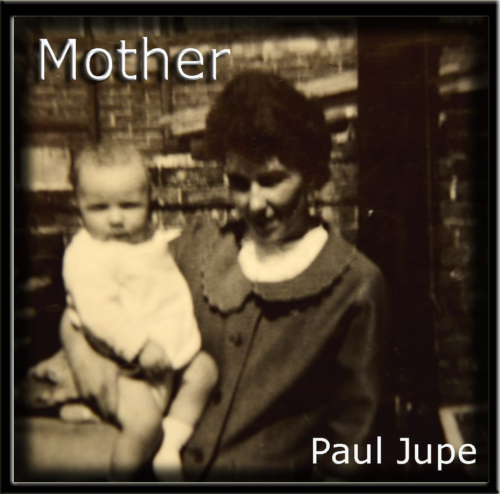 Paul Jupe - Mother