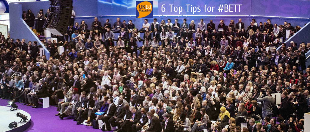 UKEdMag: Six top tips for #BETT by @ICTEvangelist