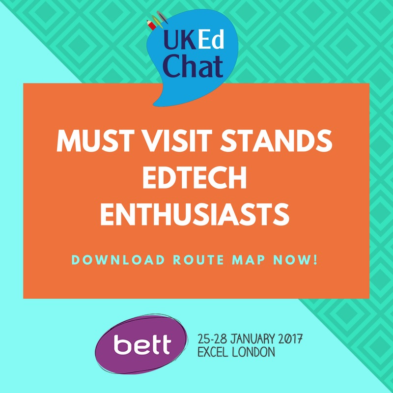 Must see stands for EdTech enthusiasts to see during #BETT2017