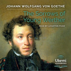 THE SORRROWS OF YOUNG WERTHER