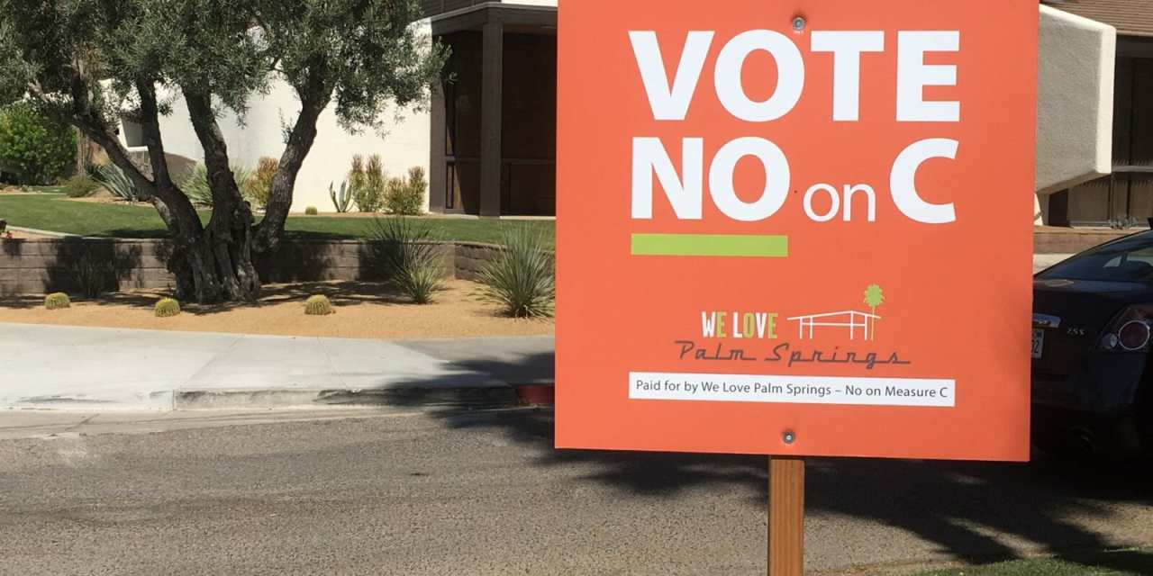 Poll: Palm Springs Voters Oppose Measure C