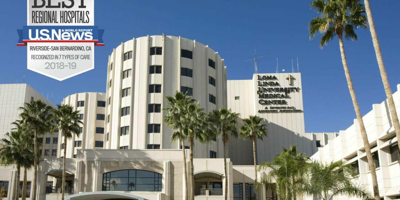 Loma Linda University Medical Center Named Best