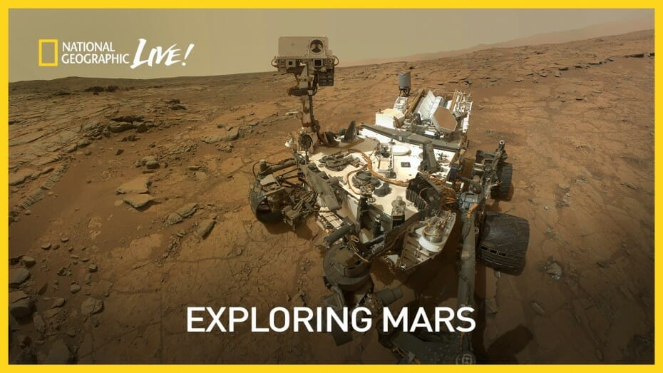 National Geographic Live Presents Exploring Mars
