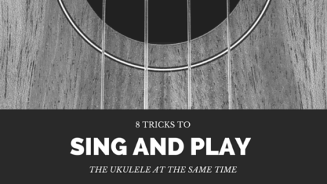 8 tricks to help you sing and play the ukulele at the same time black and white image