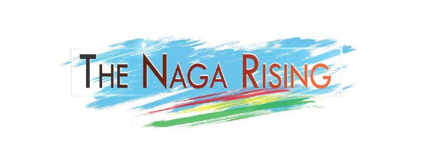 The Naga Rising
