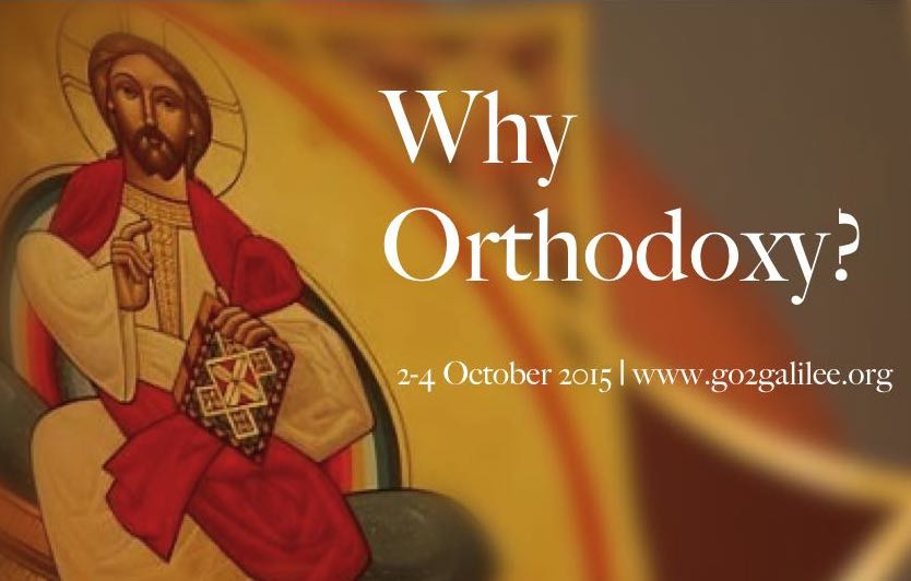 Why Orthodoxy? Conference