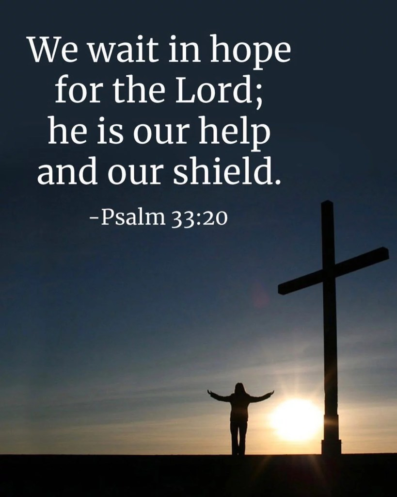 One hope one trust one firm promise is Your mercy O Lord. – St. Augustine