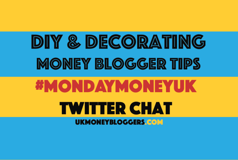 Decorating #MondayMoneyUK money blogger chat