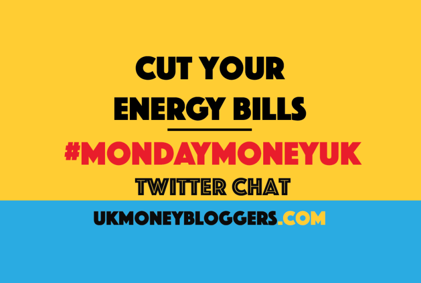 Cut energy bills MondayMoneyUK twitter chat