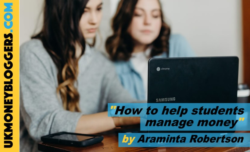 how to help students manage their money by Araminta Robertson