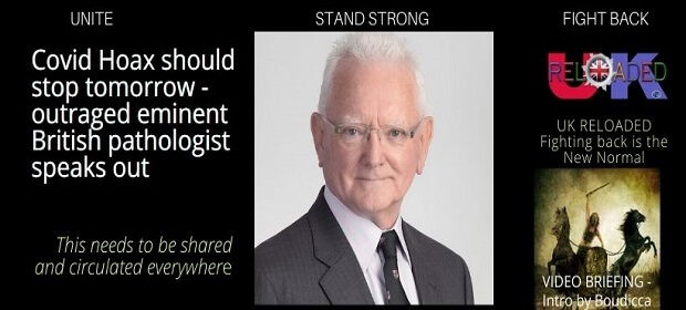 Covid Hoax should stop tomorrow – outraged eminent British pathologist speaks out Hodkinson