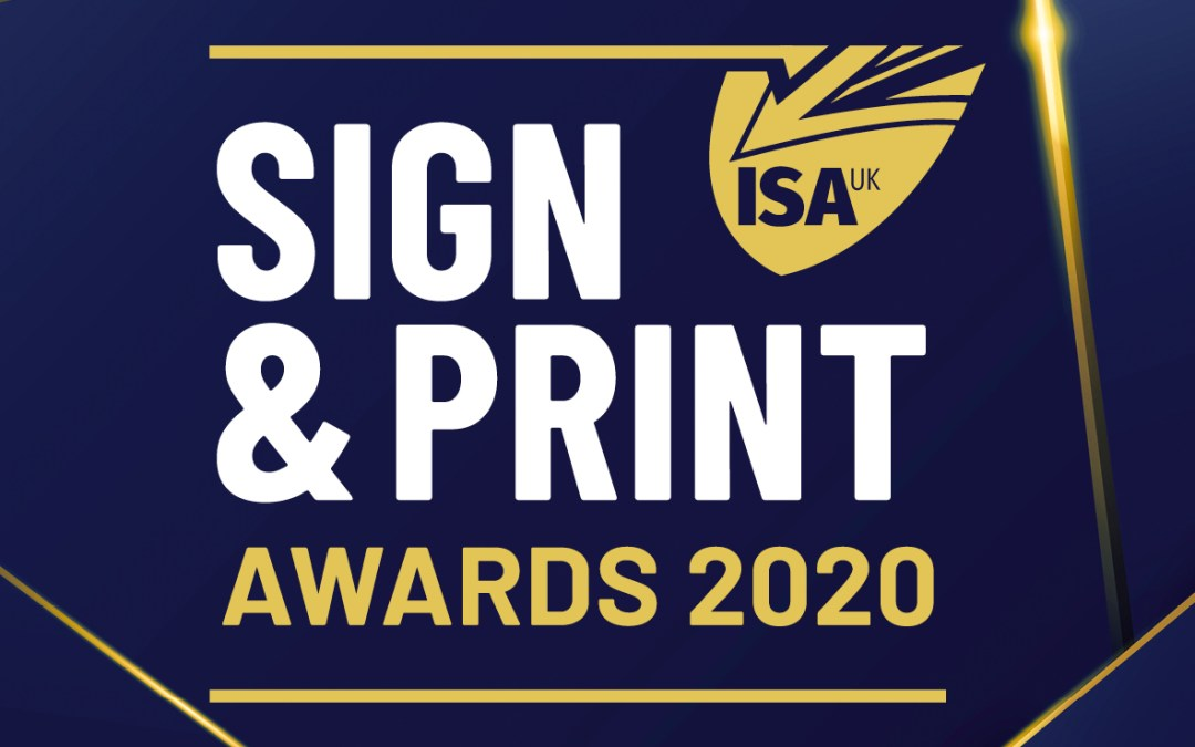BY the industry, FOR the industry:  ISA-UK Sign & Print Awards 2020 date and venue announced