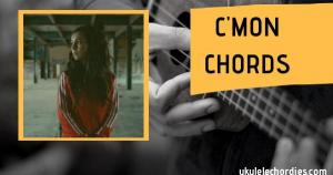 C'MON Ukulele Chords by Amy Shark feat. Travis Scott