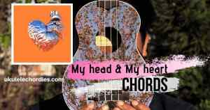 Read more about the article Ava Max – My Head & My Heart Ukulele Chords