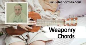 Weaponry Ukulele Chords by Mike Posner, Jessie J