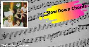 Slow Down Chords By Why Don't We