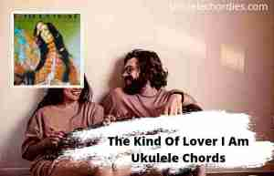 Read more about the article The Kind Of Lover I Am Ukulele Chords By Demi Lovato