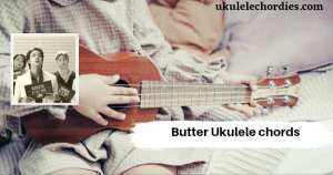 Read more about the article Butter Ukulele chords by Bts