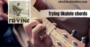 Read more about the article Trying Ukulele chords by Jordan Davis