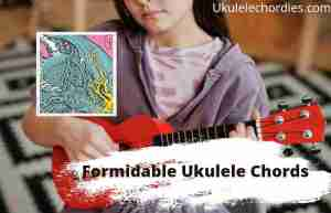 Read more about the article Formidable Ukulele Chords By twenty one pilots